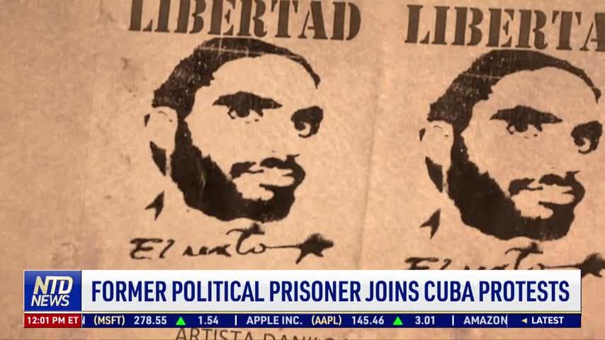 Former Political Prisoner Joins Cuba Protests