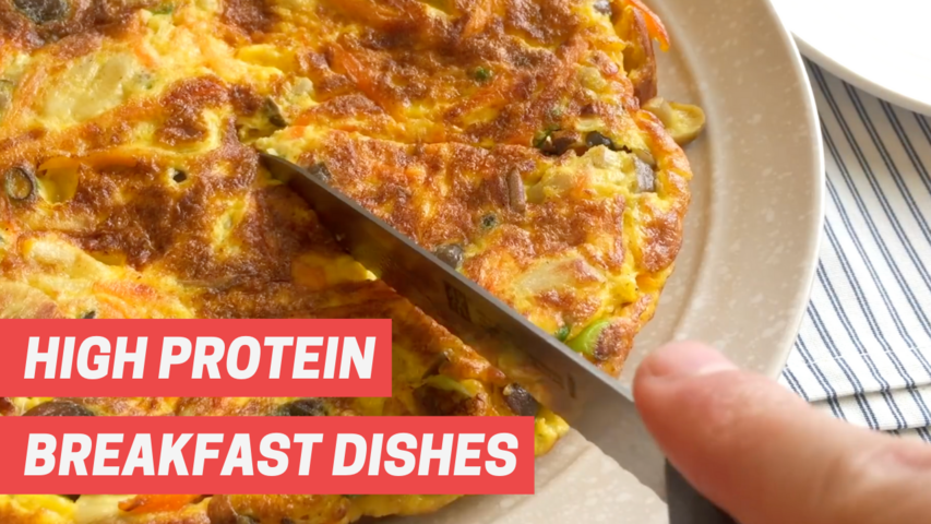 High protein breakfast dishes