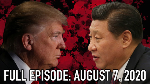China Uncensored: August 7, 2020 Full Episode