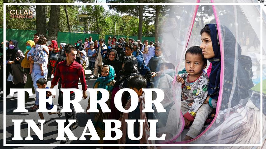 Taliban Begins Rule Of Terror In Kabul | Clear Perspective