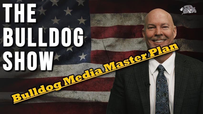 Bulldog Media Master Plan   The Bulldog Show