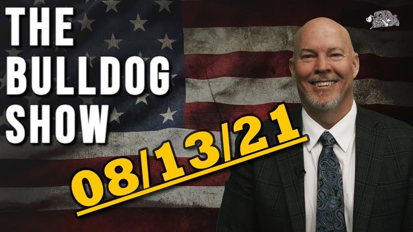 August 13th, 2021   The Bulldog Show