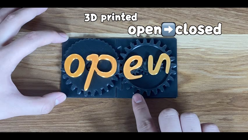 3D printed changeable sign:open/closed
