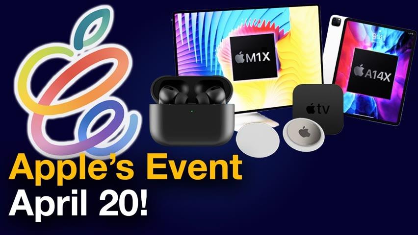 Apple Event April 20 2021 - iMac M1X, iPad Pro & AirTags?