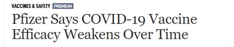 Pfizer says Covid-19 vaccine efficacy weaken overtime