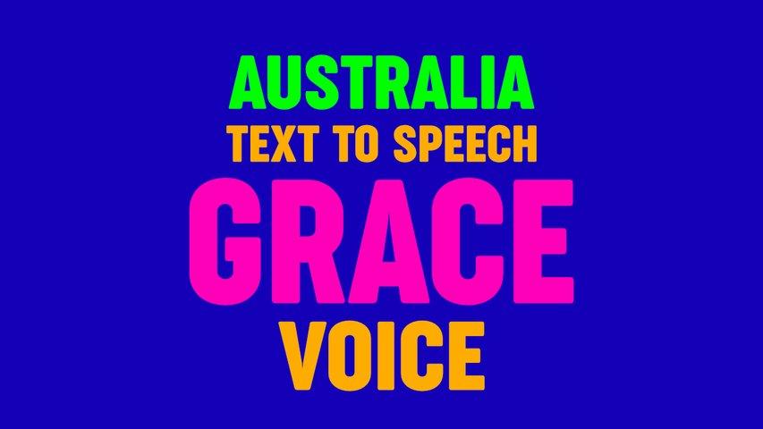 Text to Speech GRACE VOICE, AUSTRALIA