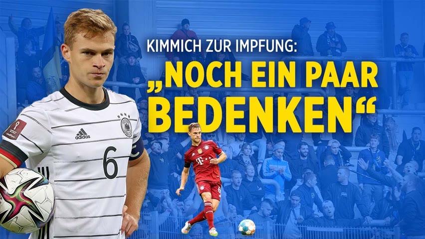 FC Bayern: Darum ist Fußball-Profi Kimmich nicht gegen Corona geimpft