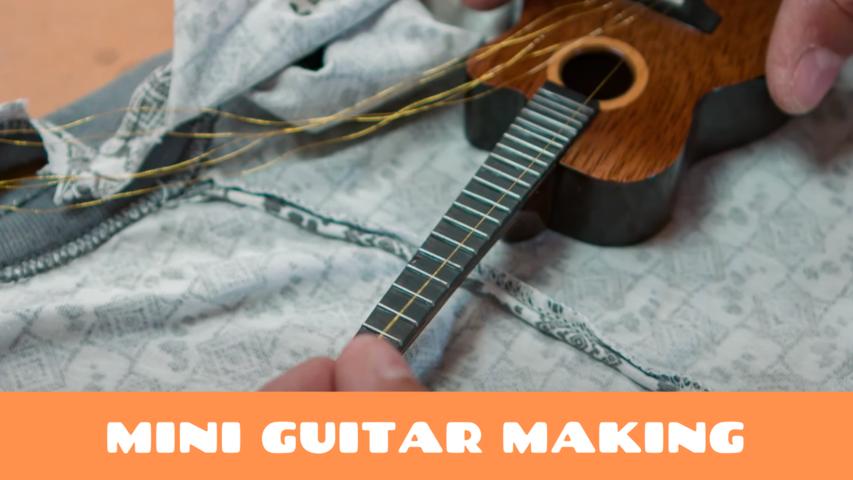 Mini Guitar Making