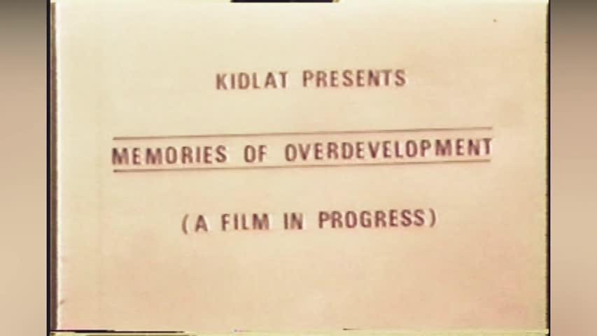 Memories of  Development Movie   Kidlat Tahimik