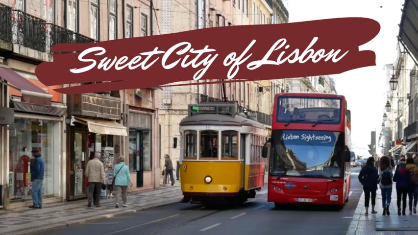 Sweet City of Lisbon