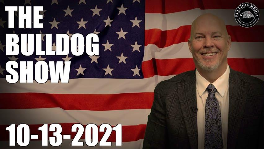 The Bulldog Show | October 13, 2021