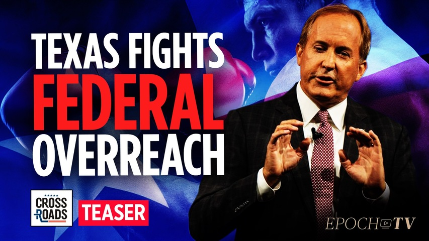 AG Ken Paxton: Texas Will Defend Constitutional Rights Against Federal Overreach On Vaccines, Abortion & Election Integrity