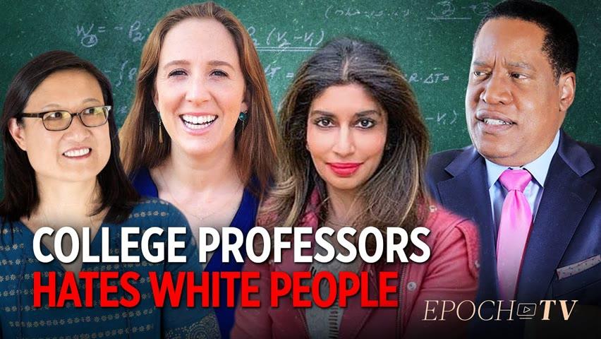 [Trailer] Professor Blames 'White Supremacy' for Blacks Committing Hate Crimes   Larry Elder