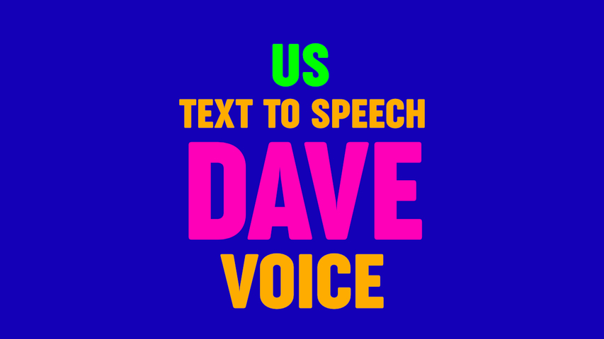 Text to Speech DAVE VOICE,  US