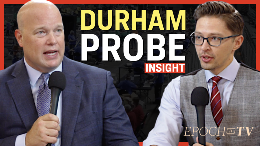 [Trailer] Will the Durham Investigation 'Wither on the Vine'? - Interview with Matt Whitacker