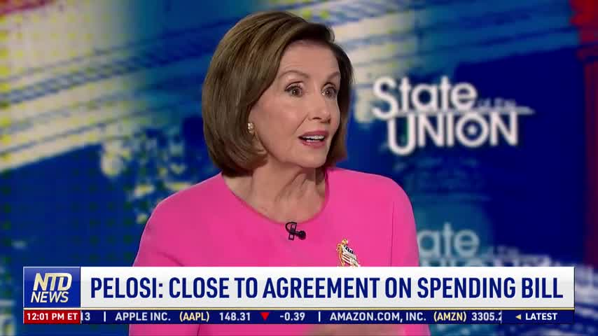 Pelosi: Close to Agreement on Spending Bill
