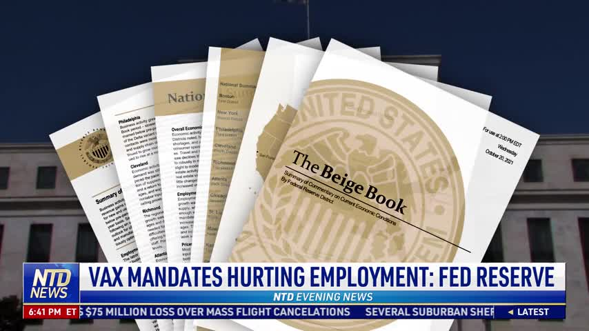 Vaccine Mandates Hurting Employment: Federal Reserve