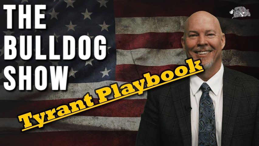 Tyrant Playbook   The Bulldog Show