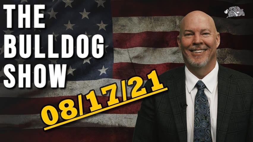 August 17th, 2021   The Bulldog Show