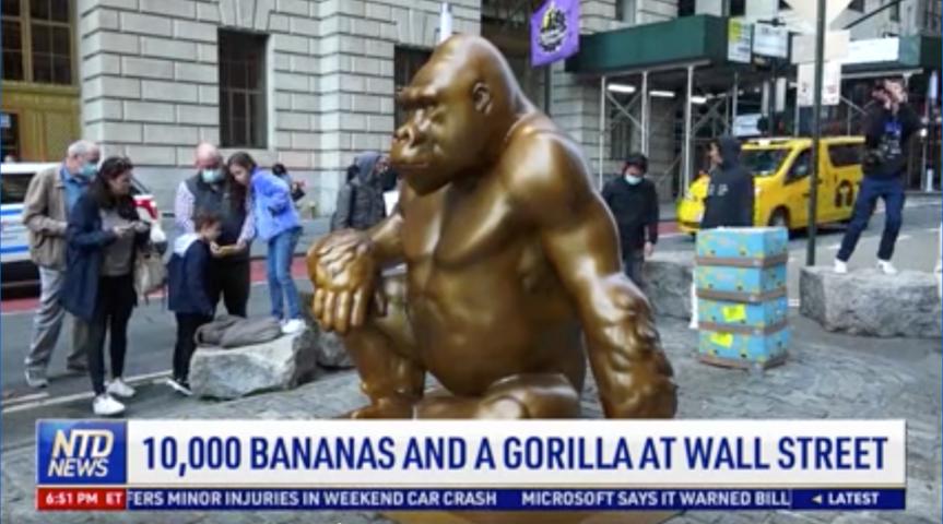 10,000 Bananas and a Gorilla at Wall Street