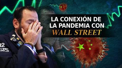 La conexión de la pandemia con Wall Street