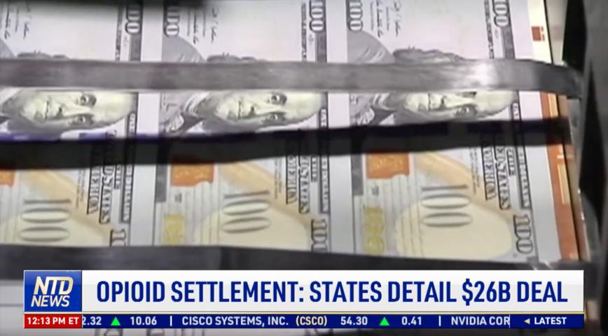 States Detail $26 Billion Opioid Settlement Deal