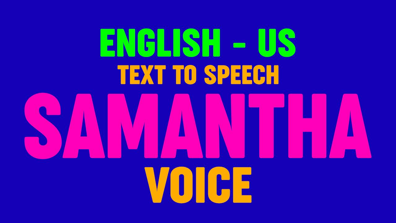 Text to Speech Samantha USA