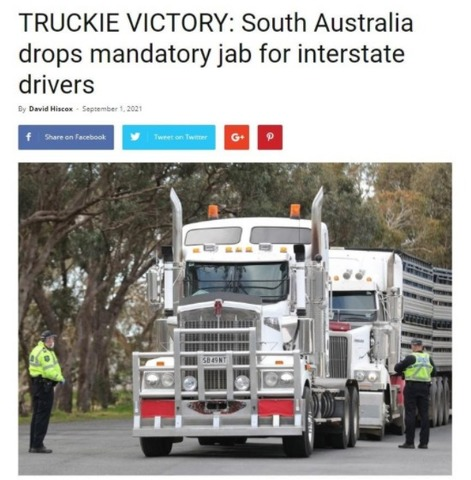 After Protest : South Australia, did drop their COVID-19 vaccine mandate for truck drivers.