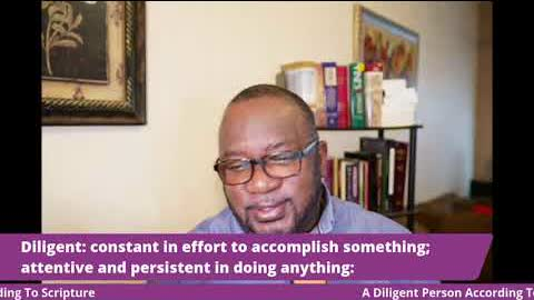 A Diligent Person According To Scripture