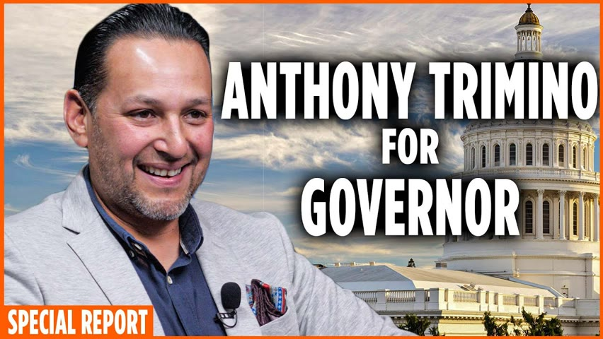 California Candidate for Governor, Anthony Trimino 2021-07-25 13:57