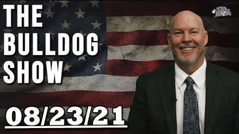 August 23rd, 2021   The Bulldog Show