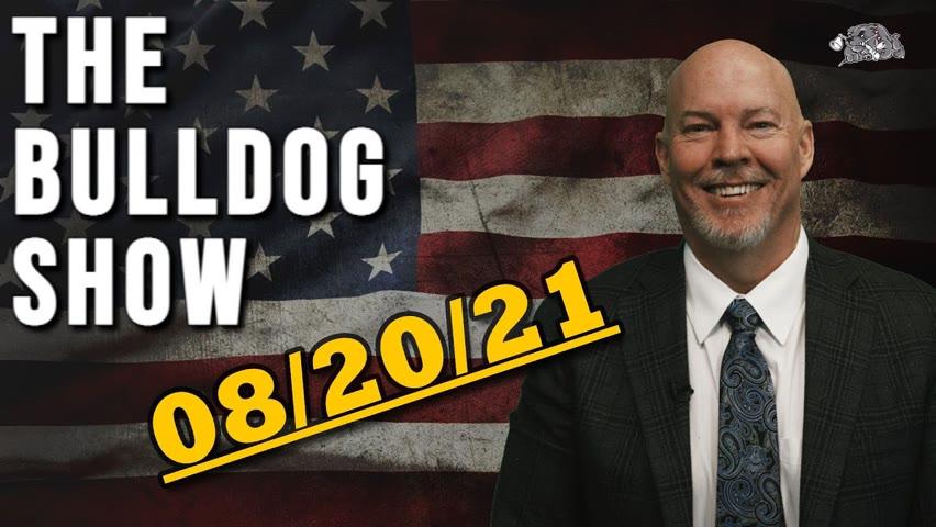 August 20th, 2021   The Bulldog Show