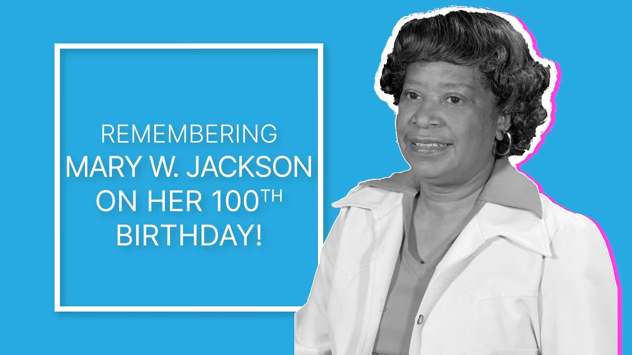In the Midst of Segregation, She Persevered | Remembering Mary W. Jackson on her 100th Birthday