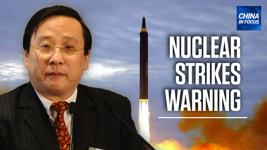 China expert warns Australia of nuclear strikes; Recovered CCP virus patient retests positive