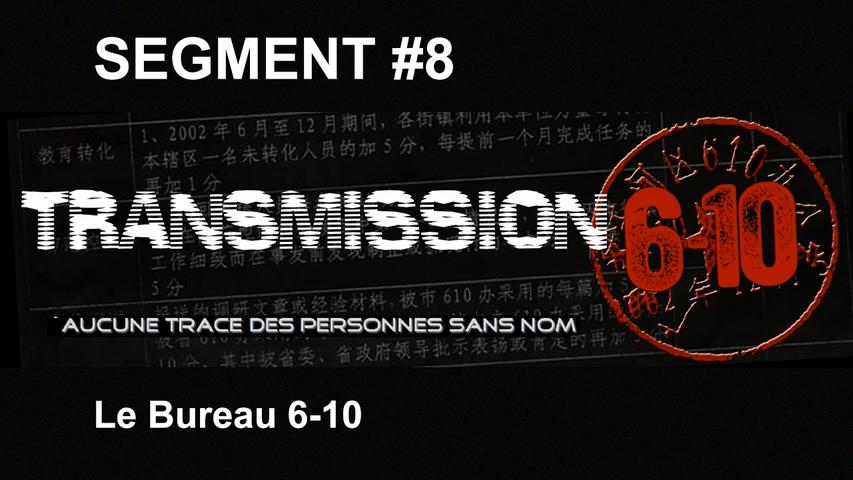 Transmission 6-10 FR - Segment 08 : Le Bureau 6-10