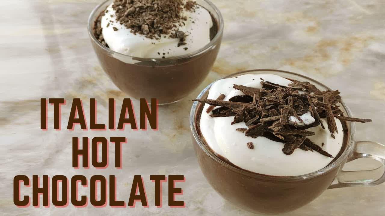 Italian Hot Chocolate   Ciccolata Calda   Mamagician