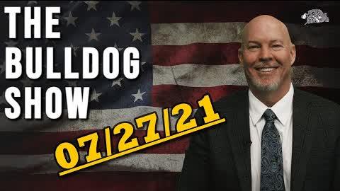 July 27th, 2021   The Bulldog Show