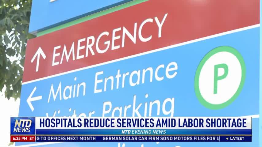 Hospitals Reduce Services Amid Labor Shortage