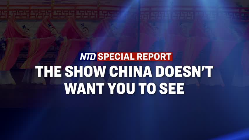 The Show China Doesn't Want You To See