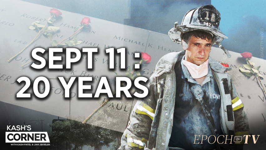 Kash's Corner: Honoring the Heroes & the Fallen of 9/11; Is America Safer 20 Years On? | TEASER