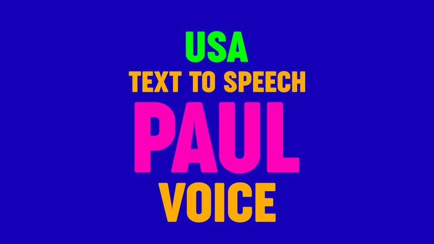 Text to Speech PAUL VOICE, US