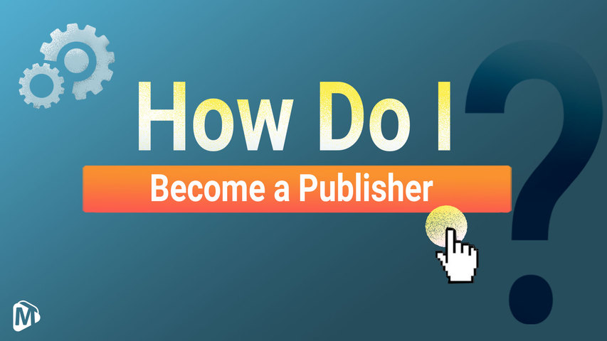 How do I become a publisher?__English | Youmaker Help Center | New User