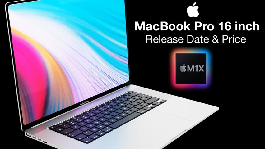 Apple M1X MacBook Pro 16 inch Release Date and Price – July Release Date