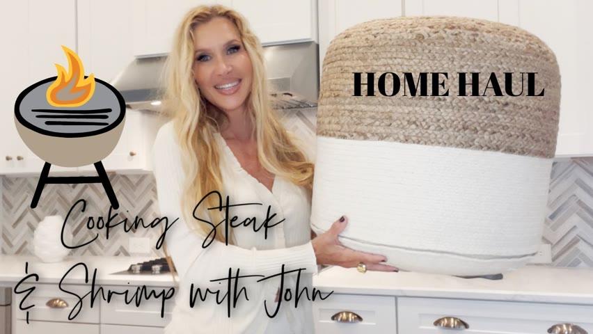 John Cooks My Steak & Shrimp On The Grill~ SO JUICY!   Home Haul