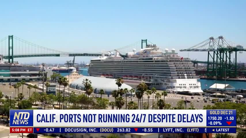 California Ports Not Running 24/7 Despite Delays