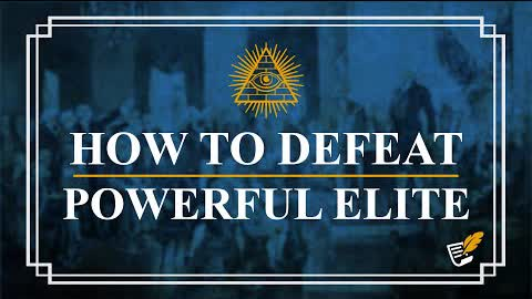 How to Defeat Powerful Elite | Constitution Corner
