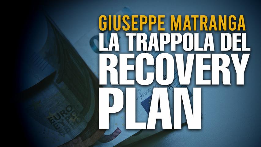 La trappola del Recovery Plan