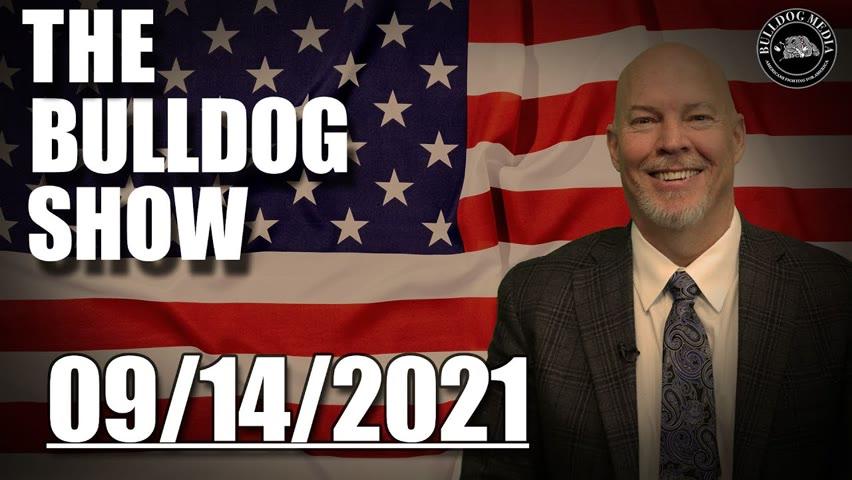 The Bulldog Show | September 14, 2021