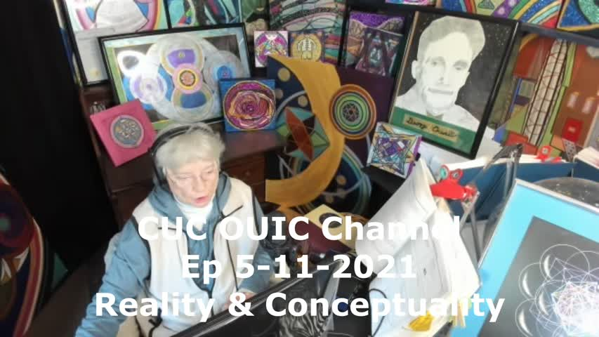 CUC OUIC Channel EP 05-11-2021 Reality