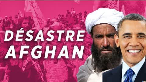 Le désastre américain en Afghanistan